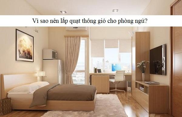 lắp quạt thông gió cho phòng ngủ