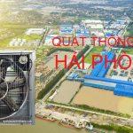 Quạt thông gió công nghiệp Hải Phòng